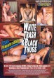 White Trash & Black Thugs DVD - Back