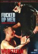 Fucked Up Men - Hardcore Director's Cut DVD - Front