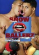 Snow Ballerz 4: 18 to Party, 21 to Swallow DVD - Front
