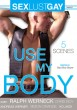 Use My Body DVD - Front