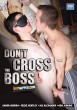 Boynapped 34: Don't Cross The Boss DVD - Front