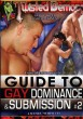 Guide to Gay Dominance & Submission Vol. 2 DVD - Front