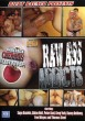 Raw Ass Addicts DVD - Front