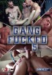 Gang Fucked 5 DVD - Front