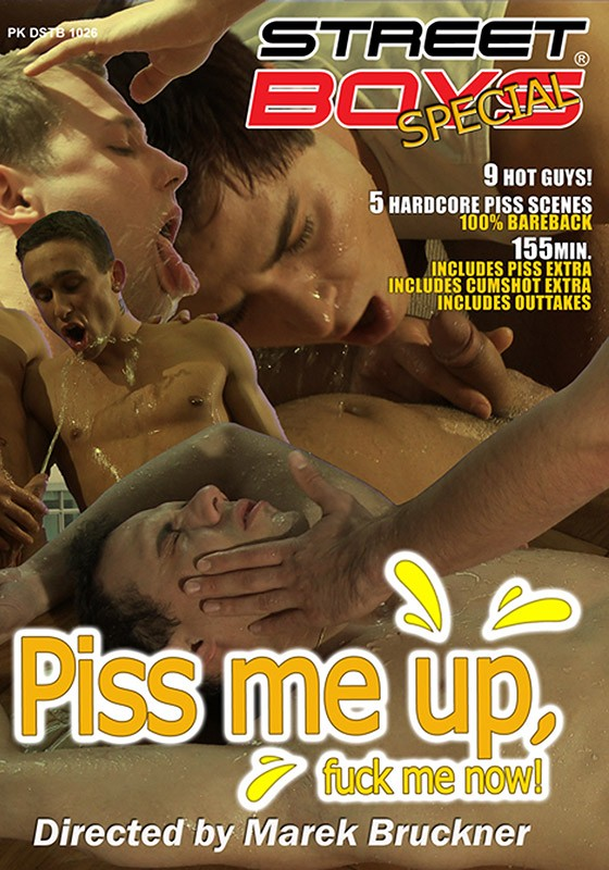 Piss Me Up, Fuck Me Now! DVD - Front