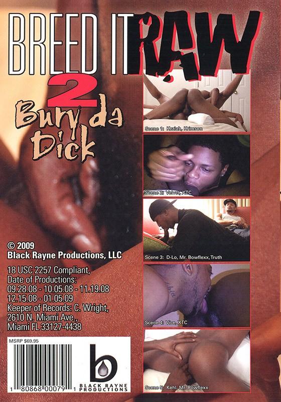 Breed it Raw 2: Bury Da Dick DVD - Back