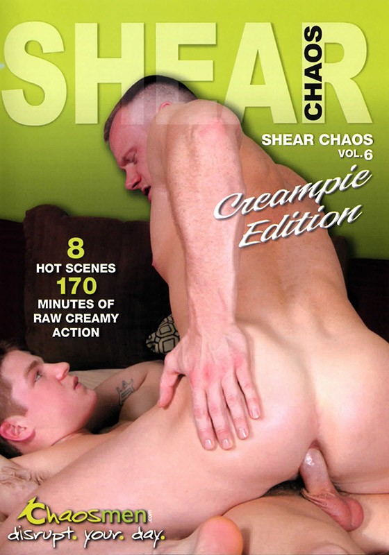 Shear Chaos Vol. 6: Creampie Edition DVD - Front