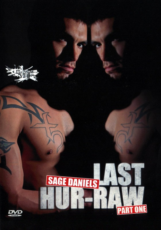 Sage Daniels: Last Hur-Raw Part 1 DVD - Front