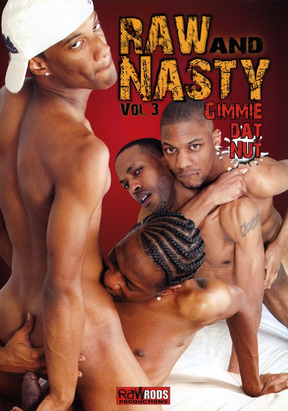 Raw & Nasty 3: Gimmie That Nut DVD - Front