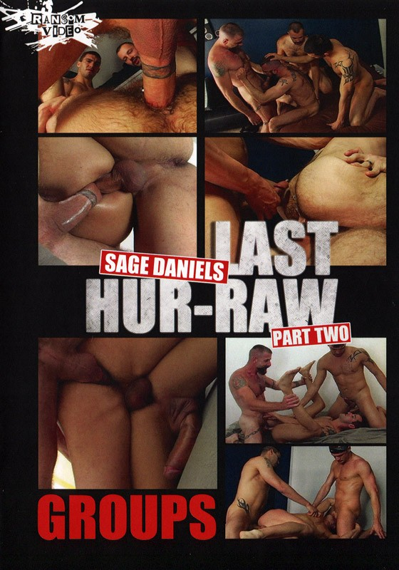 Sage Daniels: Last Hur-Raw Part 2 DVD - Front