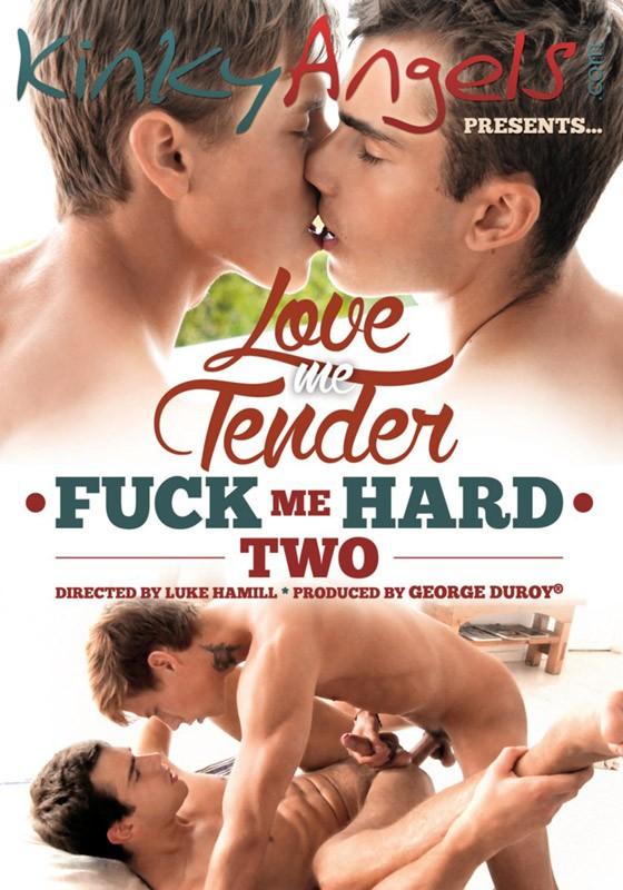 Love Me Tender - Fuck Me Hard 2 DVD - Front