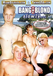 Bang the Blonde Slowly... DVD - Front