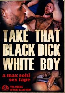 Take That Black Dick White Boy DVD - Front