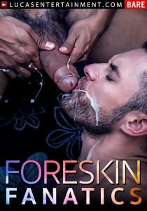 Foreskin Fanatics DVD