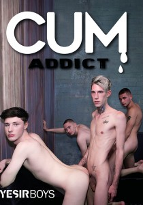 Cum Addict DVDR (Yesirboys)