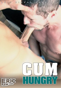 Cum Hungry (Eric Videos) DVD