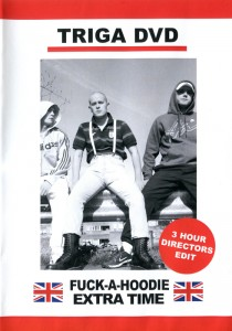 Fuck-a-Hoodie Extended DVD