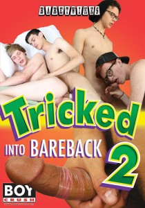 Tricked into Bareback 2 DVD