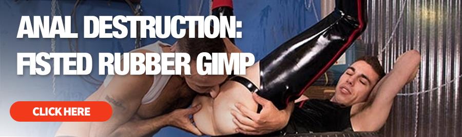 Anal Destruction: Fisted Rubber Gimp DVD